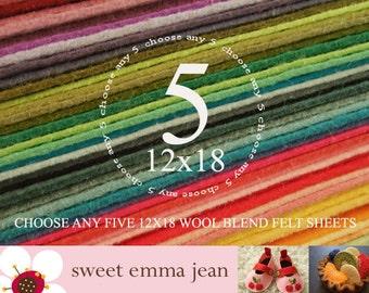Wool Felt Sheets - Choose Any (5) Five 12x18 sheets - Wool Blend Felt