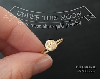 UNDER THIS MOON / Solid 14k Gold Personalized moon phase ring, push present, anniversary gift, engraved jewelry, custom gift, birth moon