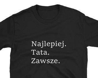 631db500 Best Dad Ever Najlepiej Tata Zawsze Polish Language Poland Funny Dad Joke  Fathers Day Gift Shirt Beer Wine Vacation Trip Travel Drunk Polski