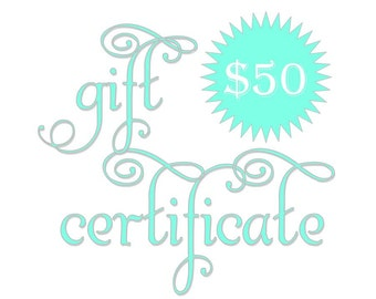 50 Dollar Gift Certificate; FlowerThyme