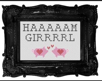 HAAAAAM GIRRRRL Cross Stitch Pattern