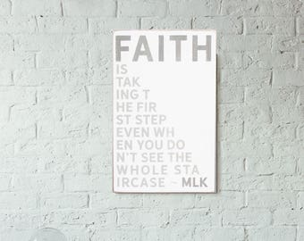 Faith is Taking The First Step - Martin Luther King, Jr. Hand Painted Sign