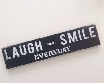 Laugh and Smile Every Day Wall Art Painted Sign