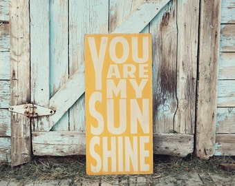 On Sale - You Are My Sunshine Painted Wooden Sign