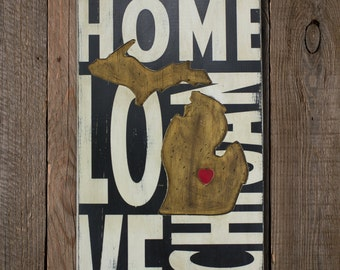 State Wall Decor - Michigan - Where We Love Is Home Wood Sign