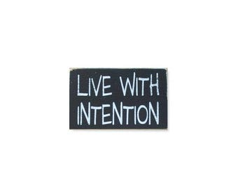Live With Intention BOP mini sign