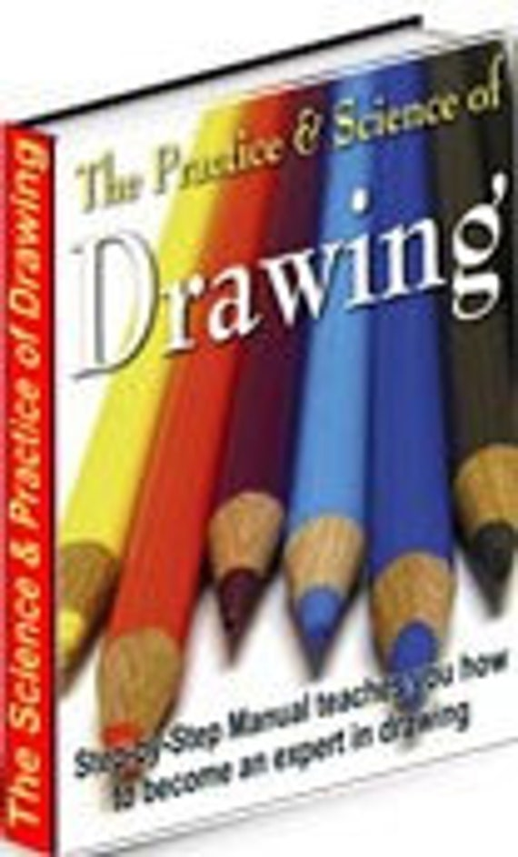 The Practice And Science Of Drawing Pdf