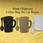Coffee Mug Shape-Blank Chipboard Coffee Mug-Unfinished Chipboard Die Cut Coffee Cup and Spoon-Ornament Blanks-Gift Tags-Craft Shape-Planners