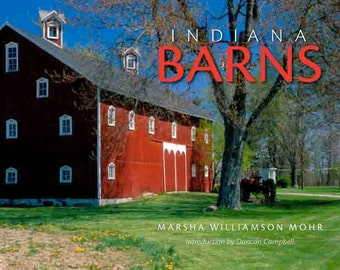 Award Winning Indiana Barns Coffee Table Book. Paperback, out of print