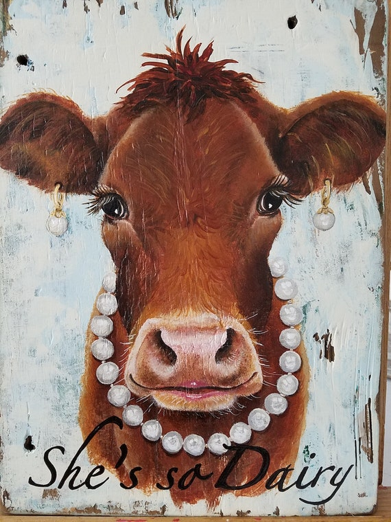 She's so Dairy original acrylic painting on reclaimed solid wood board