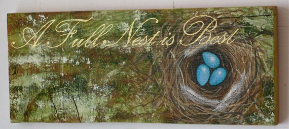 Egg and Nest Original painting acrylic on reclaimed rustic wood Board (A Full Nest Is Best)