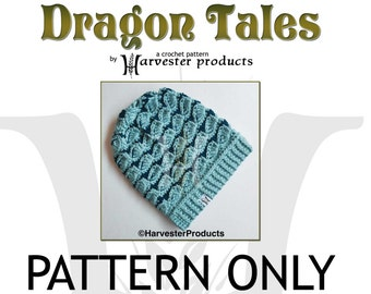 Dragon Tales Textured CROCHET Slouch Hat PATTERN for Women and Teens Like Dragon Sales
