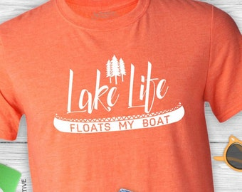 Lake Life, Lake Shirt, Fishing T-shirt, Vacation Shirt, Boating T-shirt, Father's Day Shirt