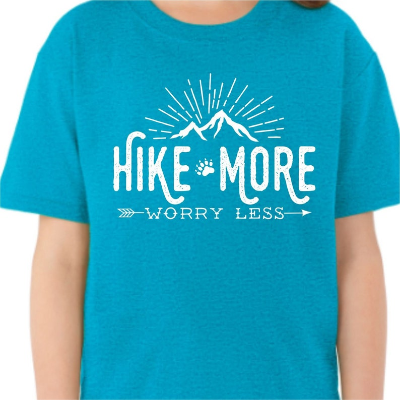 c2ab7d47fcb96 Kids Hiking Shirt Hike More Worry Less Adventure camping