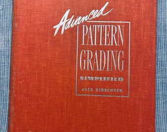 Advance Pattern Grading Simplified 1950s vintage pattern grading book by Jack Kirschner ORIGINAL