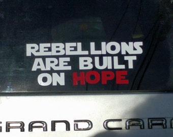 Star Wars Rebellions Are Built on Hope car decal vinyl sticker