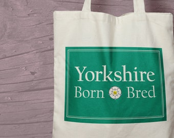 Yorkshire Born and Bred Printed Shopping Tote Bag - Great gift for a Yorkshire Man or Woman.