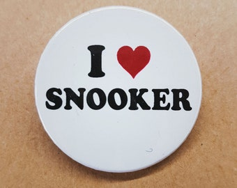 I Love Snooker - Snooker fan gift - Button Pin Pinback
