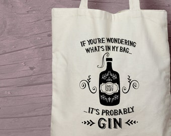 Gin Lover Gift - Probably Gin Printed Cotton  Shopping Tote Bag - Perfect Gin Themed Secret Santa Gift
