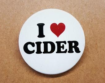 I love Cider 38mm Badge - Cider Drinkers Pinback Button Pin