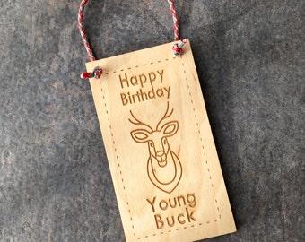 Boy Birthday Card, Young Buck, Gift Bag Tag, Young Buck, Wood Birthday Card, Wood Door Hanger