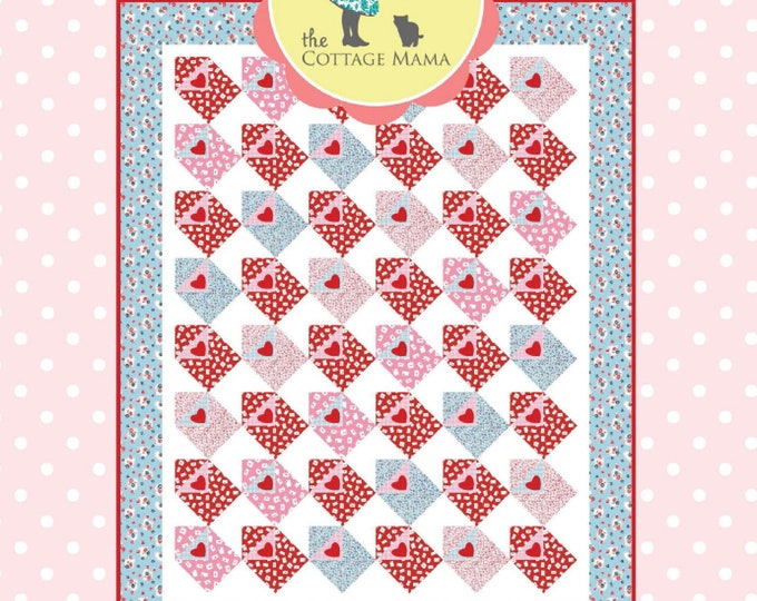 Sending My Love PRINTED Quilt Pattern from The Cottage Mama