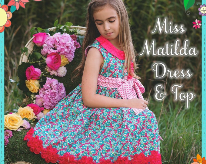 PDF Girls Dress Pattern - Miss Matilda Dress and Top, Size 6 Month - 10 Years by The Cottage Mama