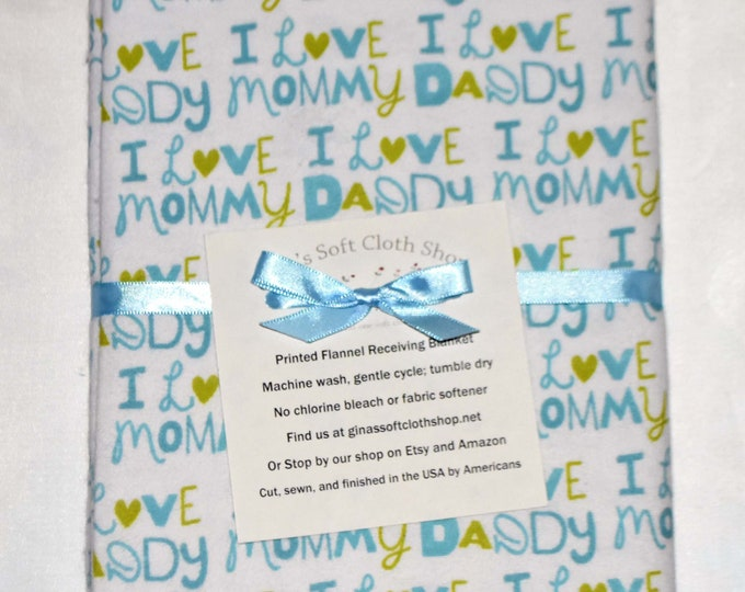 I Love Mommy and Daddy Cotton Flannel Receiving Blanket 42x42 Inches