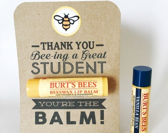 STUDENT APPRECIATION Gift- You're the Balm Chapstick Thank You Cards with Instant PDF Download