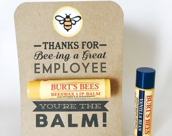 EMPLOYEE APPRECIATION Gift- You're the Balm Chapstick Thank You Cards with Instant PDF Download