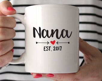 New Nana Gift Mothers Day Gift for Nana Pregnancy Reveal for Nana Mothers Day for Nana Pregnancy Announcement for Nana Mug Coffee Mug Cute