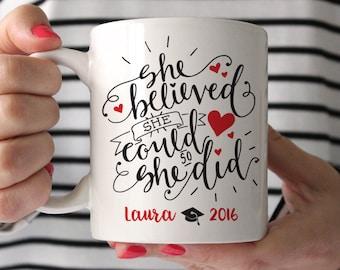 College Graduation Gift for Her Masters Degree Personalized Graduation Gift High School Graduation Gift Sorority She Believed Fun Coffee Mug