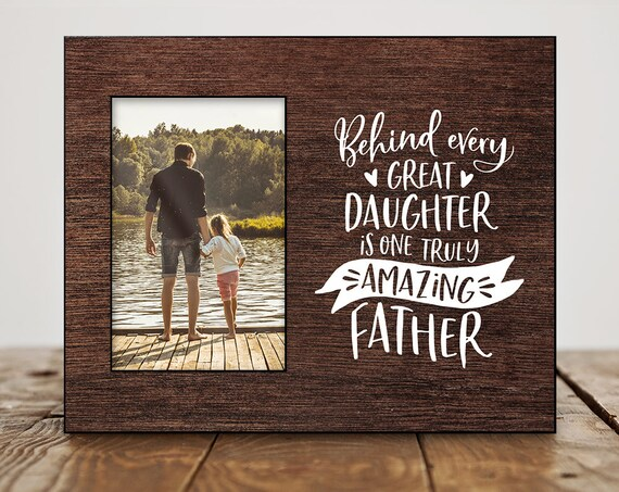 Dad Birthday Gift For From Daughter Picture Frame