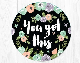 Mouse Pad You Got This Mousepad Floral Mouse Mat Office Supplies Office Desk Accessories Sorority Gift Cubicle Decorations Office Decor