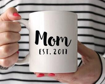 Gift Mom Mothers Day Gift Baby Shower Gift for Mom New Mom Gift Birthday Gift for Mom Gift for Her Custom Mom Mug Birthday Gift Coffee Mug