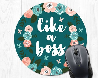 Mouse Pad Floral Mouse Mat Mousepad Like a Boss Coworker Gift Office Supplies School Supplies Office Desk Accessories Mousemat Cubicle Decor