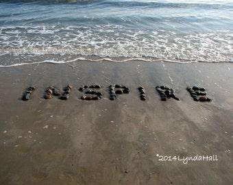 Beach Theme INSPIRE Photo Print- beach word, coastal photo art, uplifting photo print, beach stones, inspiring beach decor, beach wall art