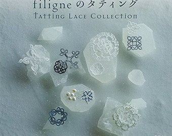 Filigne shuttle lace weaving beautiful jewelry small items tatting lace collection --- Japanese Craft Book  Bk384