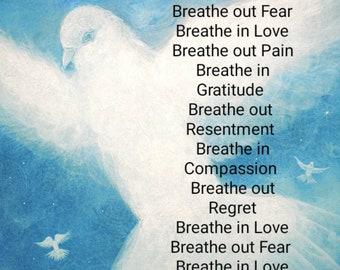 Breathe In Love, Inspirational Poem, Illustrated Quote, Dove art print,Poster, Morning Prayer, Yoga Prayer, Meditation