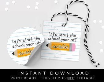 Instant Download Pencil Back to School Tag, Start School Year Off Write Paper Printable Teacher Gift BTS First Day School, #115CID VIP