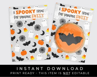 Instant Download Halloween Cookie Card, Spooky Treat for Someone Sweet Printable Cookie Backer, #179AID VIP