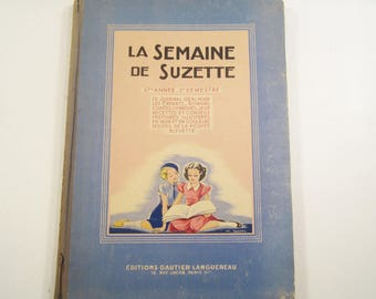 Vintage Book La Semaine de Suzette French Magazine for Girls May to December 1946
