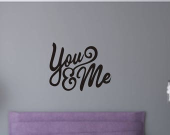 Wall Decals - You & Me wall decal - you me wall decal - you and me vinyl wall decal - You and Me Wall Sticker - Vinyl Wall decal