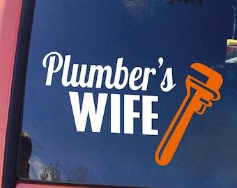 Plumber's Wife Vehicle Window Vinyl Decal - Plumber's Wife Decal - Plumber's Wife Sticker - Plumber's Wife Car Window Sticker