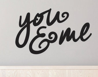 Wall Decals - You & Me wall decal - you me wall decal - you and me vinyl wall decal - You and Me Wall Sticker - Vinyl Wall decal