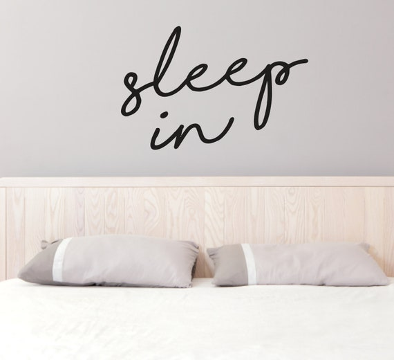 Sleep In Wall Decal, Bedroom Wall Quotes, Custom Wall Decals, Sleep Wall  Stickers, Sleeping Decal, Bedtime Decals