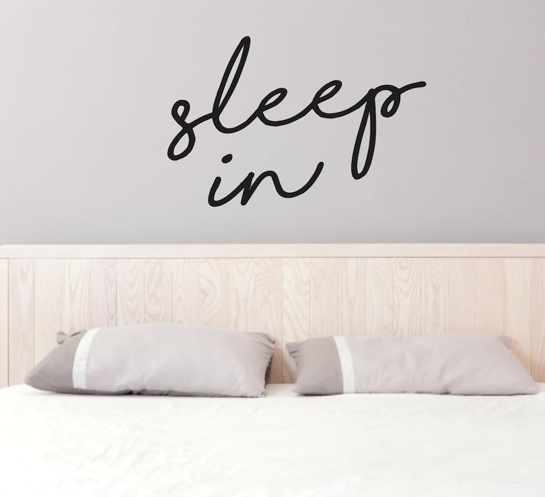 Sleep In Wall Decal, Bedroom Wall Quotes, Custom Wall Decals, Sleep Wall  Stickers, Sleeping Decal, Bedtime Decals