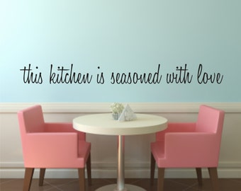 this kitchen is seasoned with love Vinyl Wall Decal - Kitchen Wall Decal - Kitchen Vinyl Wall Decal