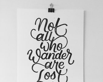Not All Who Wander Are Lost Print - Hand Printed Linocut Quote