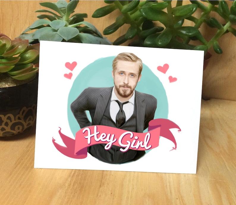 Ryan Gosling Hey Girl Meme Handmade Designed Greeting Etsy